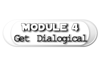 Module 4: The Dialog Dojo  (27 Exercises)