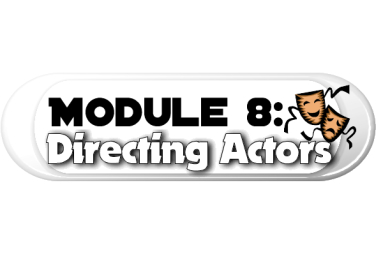 Module 8: Directing Actors for the Screen